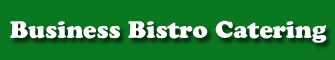 Business Bistro Catering